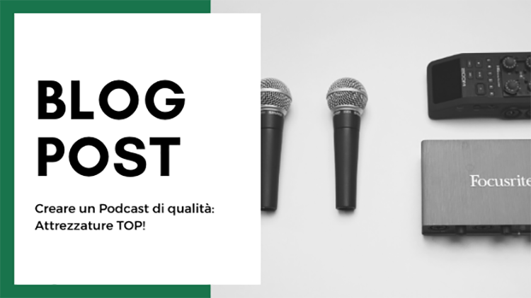 Creare un podcast attrezzature top
